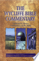 """The Wycliffe Bible Commentary"" by Charles Pfeiffer, Everett Harrison"