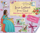 Love Letters from God  Bible Stories for a Girl   s Heart