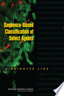 Sequence Based Classification Of Select Agents