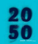 Pdf 2050 Une brève Histoire de l'avenir Telecharger