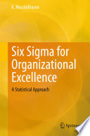 Six Sigma for Organizational Excellence