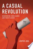 A Casual Revolution