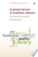 Customer Service in Academic Libraries Book