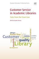 Customer Service in Academic Libraries [Pdf/ePub] eBook