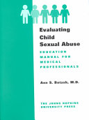 Evaluating Child Sexual Abuse