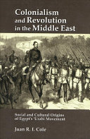 Colonialism and Revolution in the Middle East: Social and ...