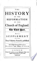 The History Of The Reformation Of The Church Of England Etc