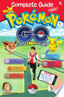 COMPLETE GUIDE POKEMON GO (Unofficial Version)