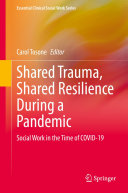 Shared Trauma  Shared Resilience During a Pandemic