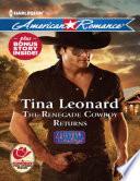The Renegade Cowboy Returns Mills Boon American Romance Callahan Cowboys Book 7