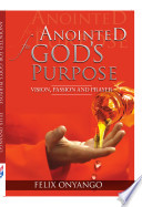 Anointed For God S Purpose Vision Passion Prayer