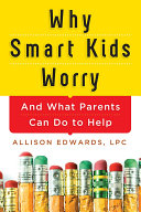 Why Smart Kids Worry Pdf/ePub eBook