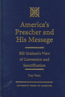 America s Preacher and His Message