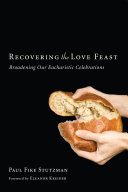 Recovering the Love Feast