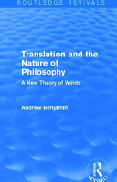 Translation and the Nature of Philosophy  Routledge Revivals