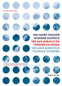 Pdf 100 Jahre Theater Wunder Schweiz Telecharger