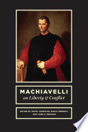 Machiavelli on Liberty and Conflict