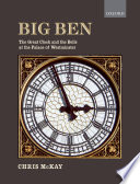 Read Online Big Ben: the Great Clock and the Bells at the Palace of Westminster For Free