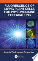 Fluorescence of Living Plant Cells for Phytomedicine Preparations Book