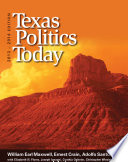 Texas Politics Today  2013 2014 Edition