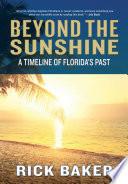 Beyond the Sunshine