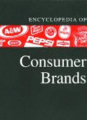 Encyclopedia of Consumer Brands  Consumable products Book