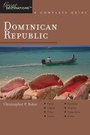 Explorer s Guide Dominican Republic  A Great Destination  Explorer s Great Destinations