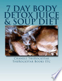 7 Day Body Detox Juice Soup Diet Book PDF