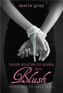 More Stories to Make You Blush