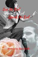 See No Evil  Hear No Evil  Speak No Evil Book