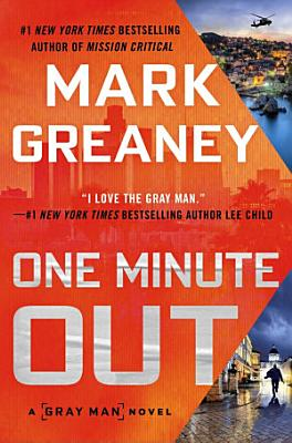 Book cover of 'One Minute Out' by Mark Greaney