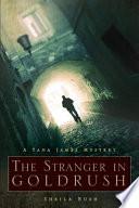 The Stranger in Goldrush