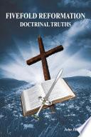 Fivefold Reformation Doctrinal Truths