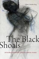 The Black Shoals