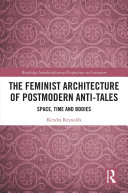The Feminist Architecture of Postmodern Anti-Tales