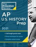 Princeton Review AP U S  History Prep  2021