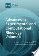 Advances in Experimental and Computational Rheology  Volume II