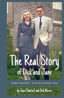 The Real Story of Dick and Jane Book