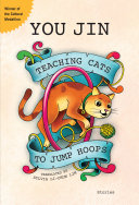 Teaching Cats to Jump Hoops Book