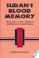Sudan s Blood Memory