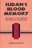 Sudan's Blood Memory ebook