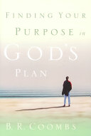 Finding Your Purpose in God s Plan