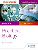 Edexcel A-level Biology Student Guide: Practical Biology
