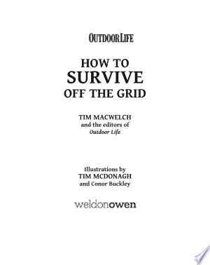 Download How to Survive Off the Grid Free Books - Dlebooks.net