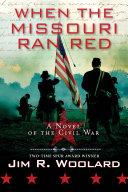 When the Missouri Ran Red