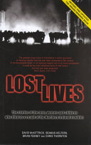 Lost Lives: The Stories of the Men, Women and Children who ...