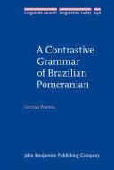 A Contrastive Grammar of Brazilian Pomeranian Pdf/ePub eBook