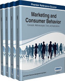 Marketing and Consumer Behavior: Concepts, Methodologies, Tools, and Applications