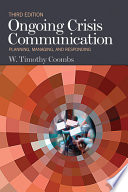 """Ongoing Crisis Communication: Planning, Managing, and Responding"" by W. Timothy Coombs"