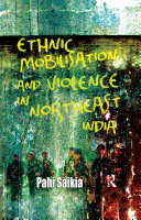 Pdf Ethnic Mobilisation and Violence in Northeast India